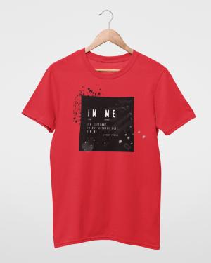 I'm Different I'm Not Anybody Else I'm Me Red Mens T-Shirt