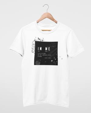 I'm Different I'm Not Anybody Else I'm Me White Mens T-Shirt