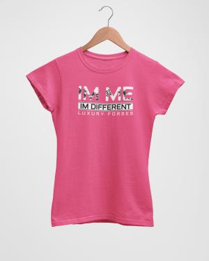 Im Me Im Different Women's Pink T-Shirt