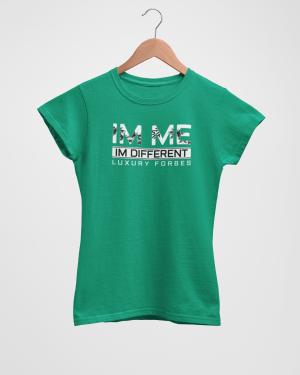 Im Me Im Different Women's Green T-Shirt